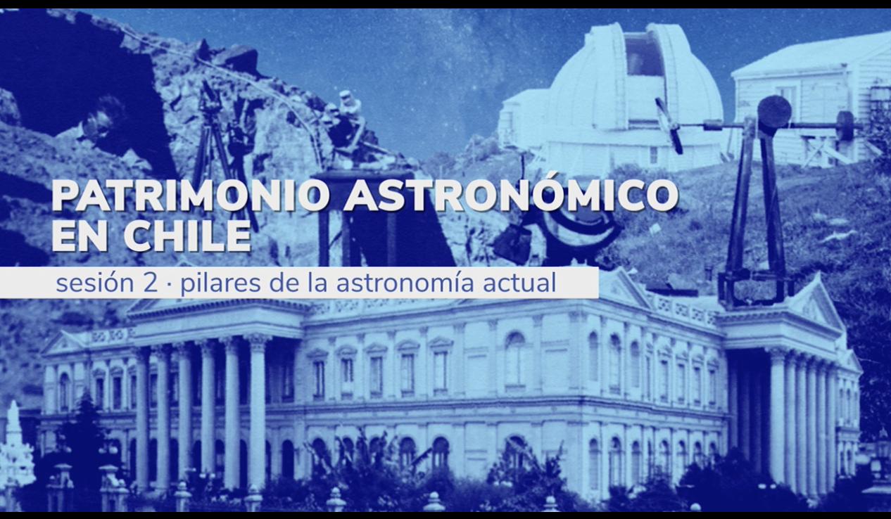 """Imagen del inicio de la transmisión de la segunda sesión del seminario """"Patrimonio astronómico en Chile"""""""